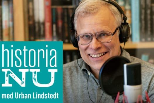 Historia Nu med Urban Lindstedt